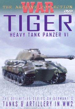 Tiger - Heavy Tank Panzer VI.