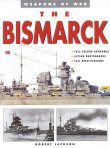 The Bismarck by Robert Jackson.