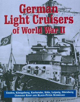 German Light Cruisers of World War II by Gerhard Koop and Klaus-Peter Schmolke.