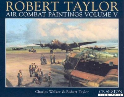 Air Combat Paintings Volume V by Robert Taylor.