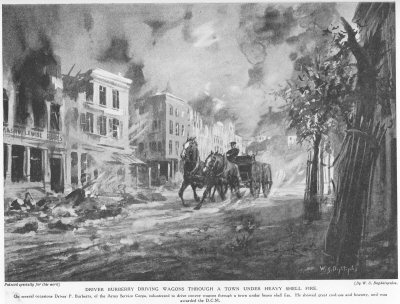 Driver Burberry driving wagons through a town under heavy shellfire.