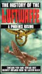 The History of the Luftwaffe, A Phoenix Rising.