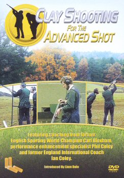 Clay Shooting for the Advanced Shot.