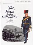 The Royal Artillery by W Y Carman & Michael Roffe.