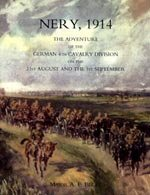 Nery, 1914 - The Adventure of the German 4th Cavalry Division on 3rd August and 1st September.