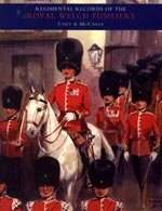 Regimental Records of the Royal Welsh Fusiliers, Vol I by Cary and McCance.