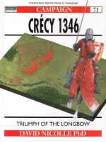 Crecy 1346, Triumph of the Longbow by David Nicolle.