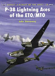 P-38 Lightning Aces of the ETO/MTO.