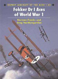 Fokker Dr I Aces of World War One.