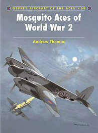 Mosquito Aces of World War Two.