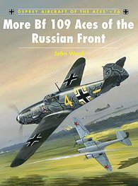 More Bf109 Aces of the Russian Front.