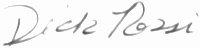 The signature of Flight Leader Dick Rossi (deceased)