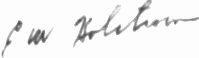 The signature of Brigadier General Everett W Holstrom (deceased)