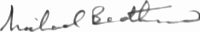 The signature of Marshal of the Royal Air Force Sir Michael Beetham GCB CBE DFC AFC FRAeS