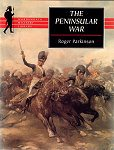 The Peninsula War by Roger Parkinson.